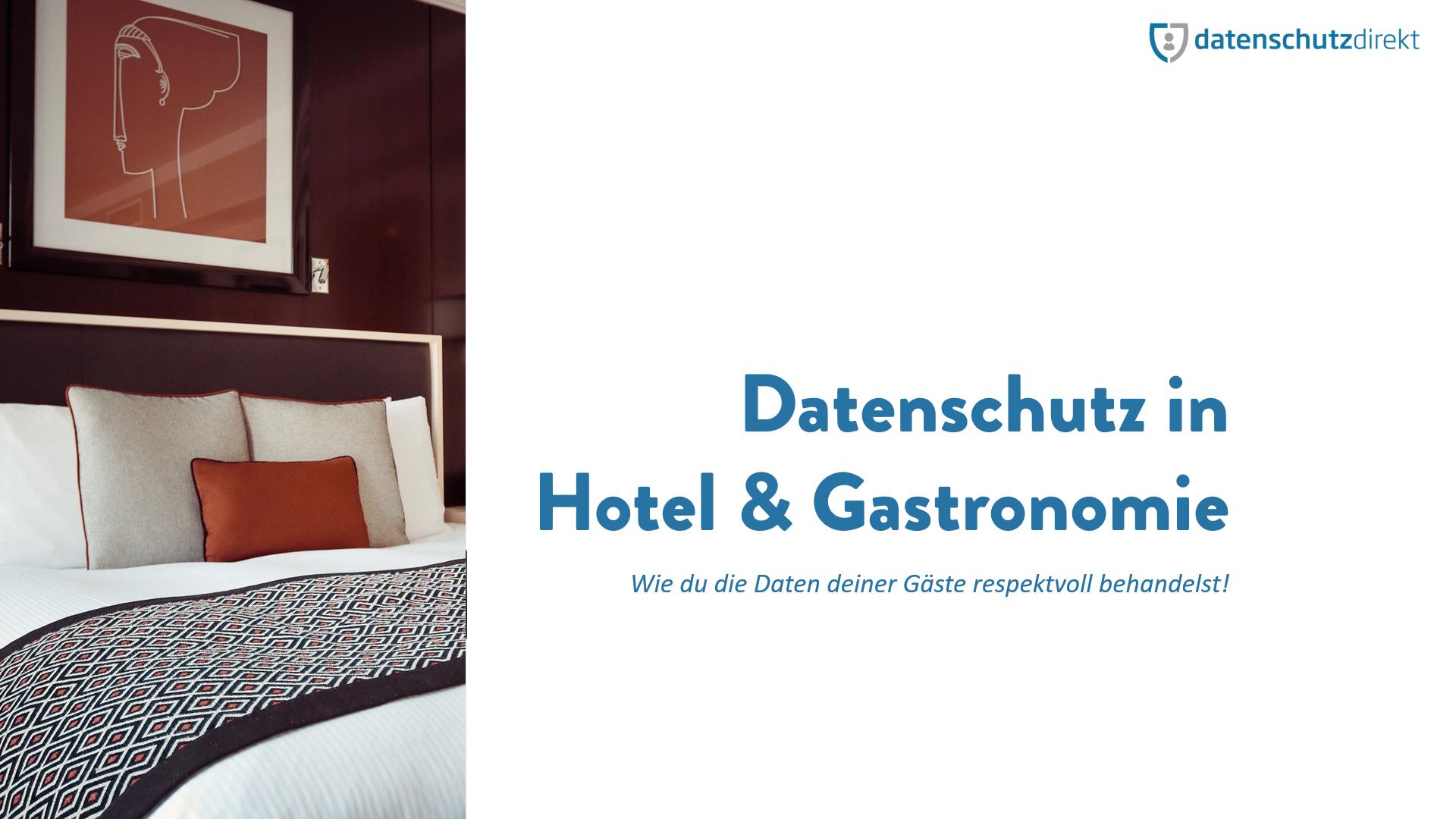 Datenschutz in Hotel und Gastronomie
